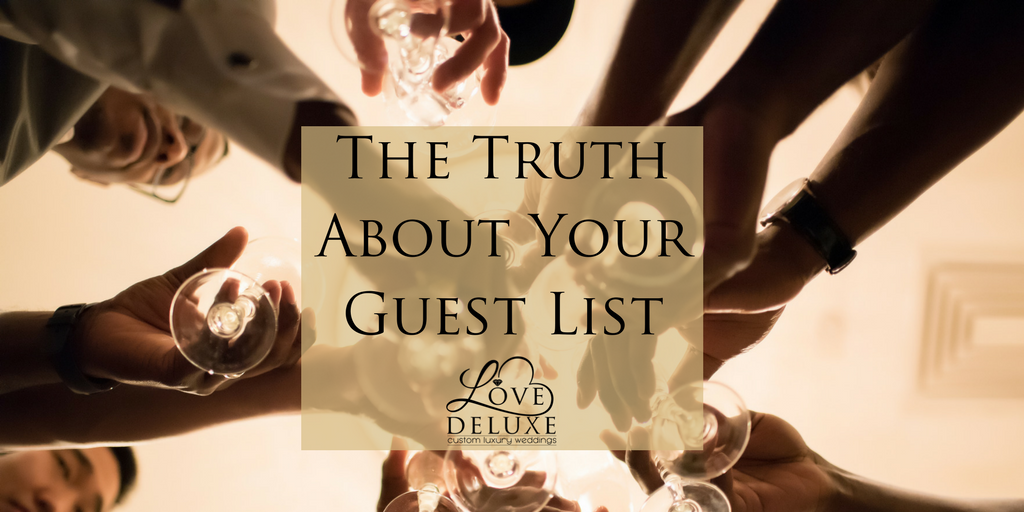 The Truth About Your Guest List